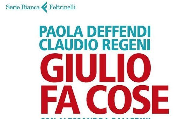 """Regeni, Ambasciatore Generazione Bisognosa Di Luoghi. Il Libro """"Giulio Fa Cose"""""""