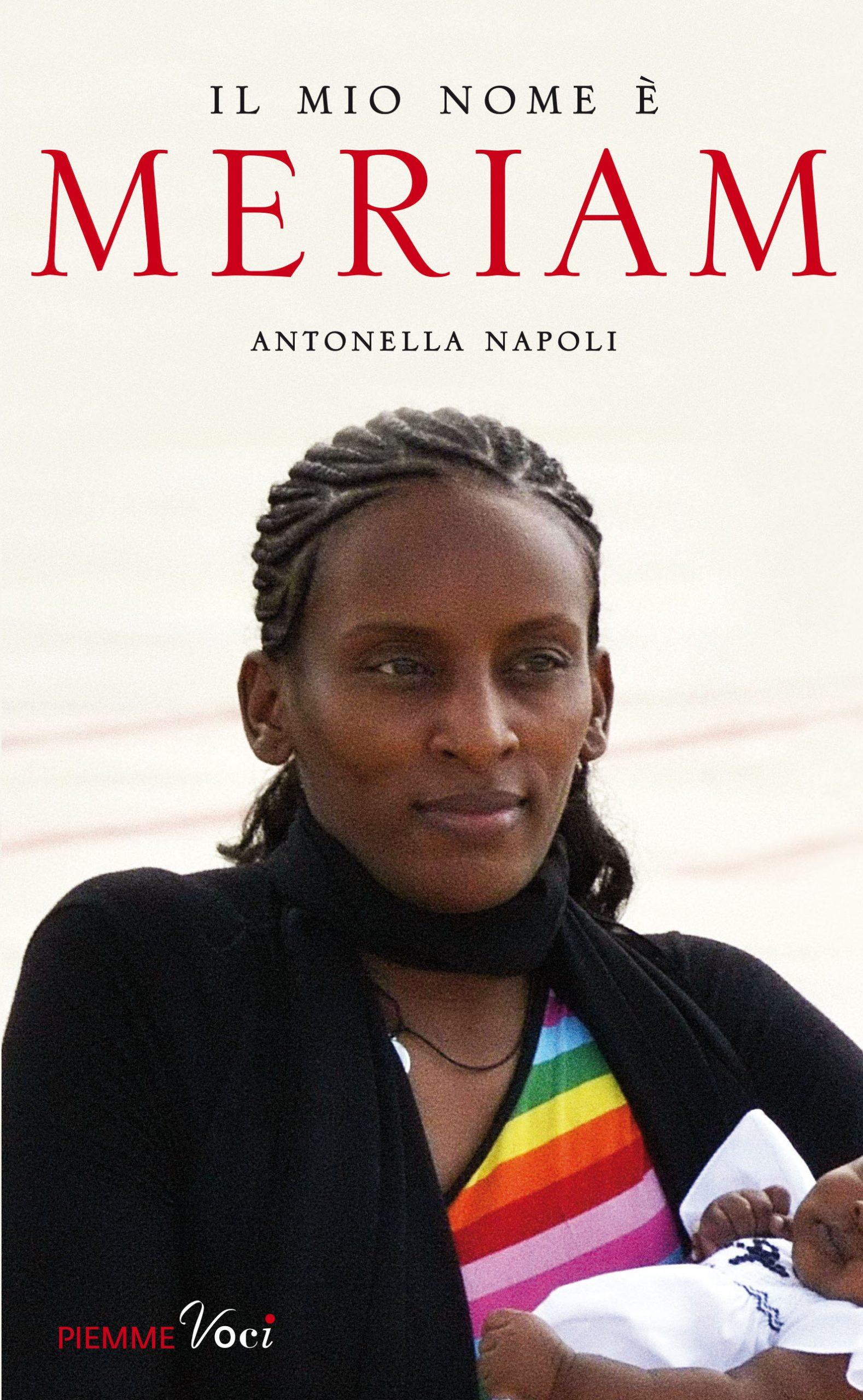 Il Mio Nome è Meriam, Storia Di Una Condanna A Morte In Sudan Divenuta Simbolo Di Speranza